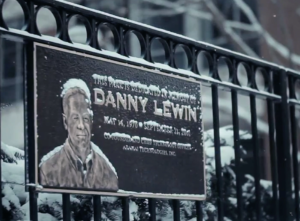 Danny Lewin Square was named in honor of Danny Lewin, who died during the 9/11 attack on the World Trade Center.