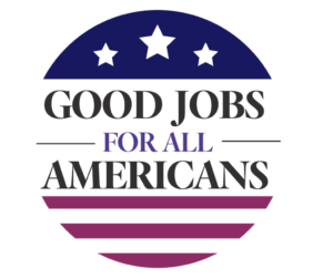 The National Governors Association's Good Jobs for All Americans targets skills and workforce development.