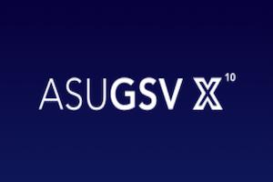 ASU GSV X
