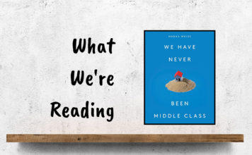 We Have Never Been Middle Class book cover
