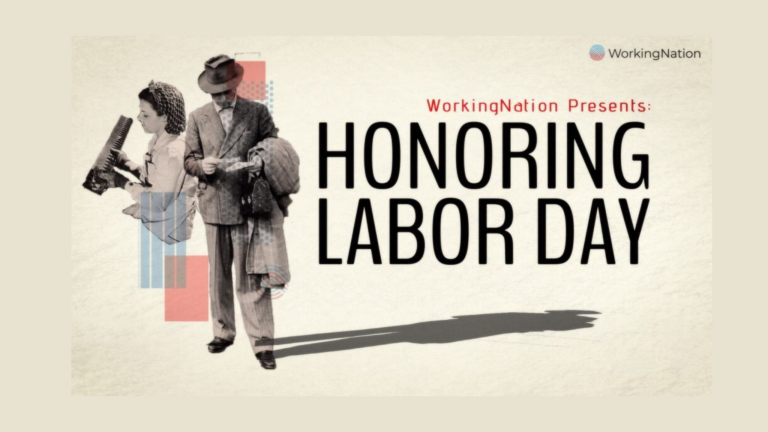 WorkingNation honors Labor Day and the American worker